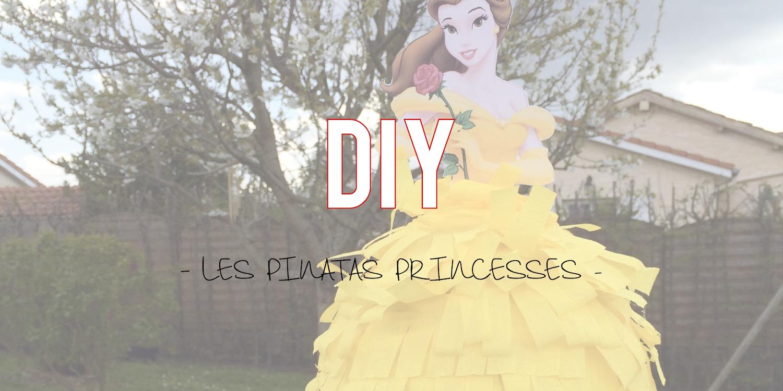 DIY | Les piñatas princesses ✨