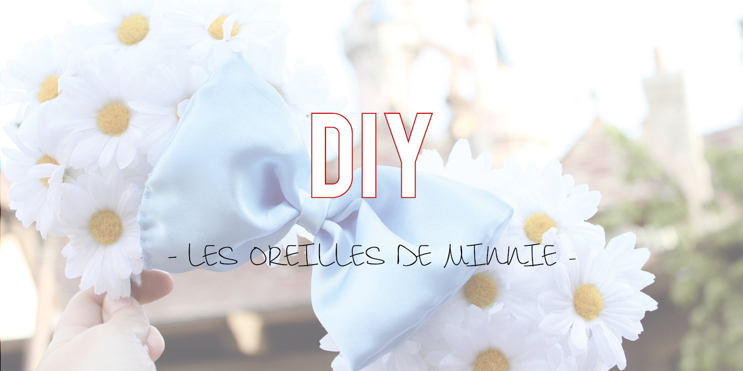 DIY |Les oreilles de Minnie du printemps 🌸