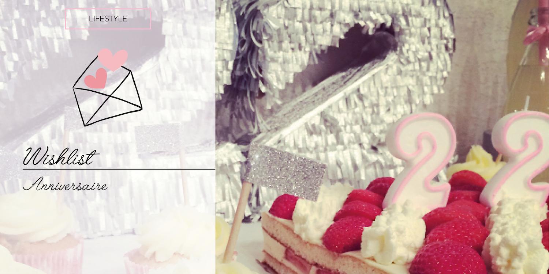 [LIFESTYLE] – Wishlist : Mon 22ème anniversaire et son buffet !
