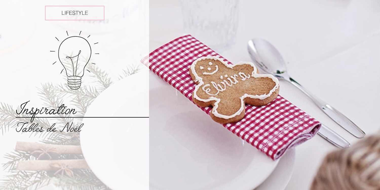[LIFESTYLE] – Inspiration : Une jolie décoration de table pour Noël
