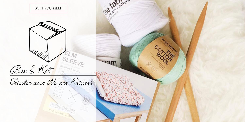 [DIY] - Kit : Tricoter avec We Are Knitters