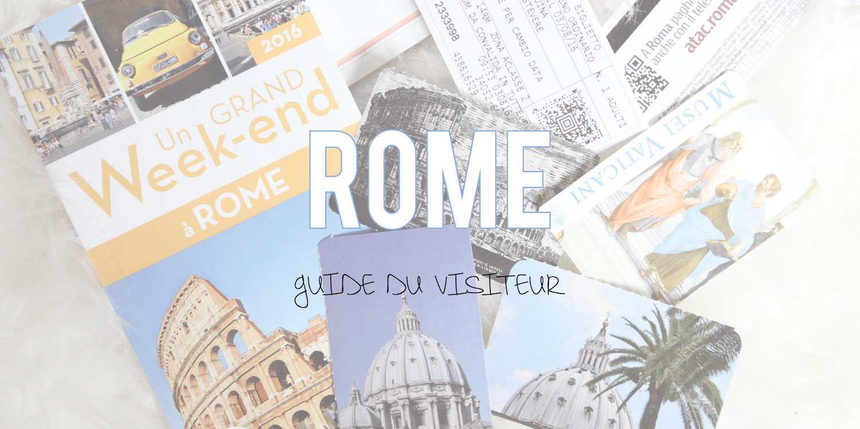 Rome | Guide du visiteur