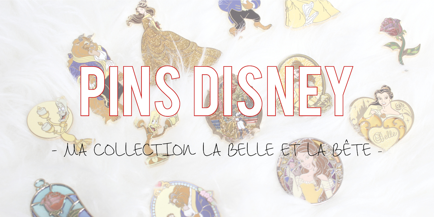 Pins Disney | Ma collection La Belle et la Bête
