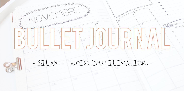 Bullet journal | Bilan : 1 mois d'utilisation + free printable