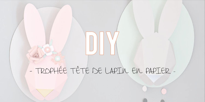 DIY| Trophée tête de lapin en papier 🐰