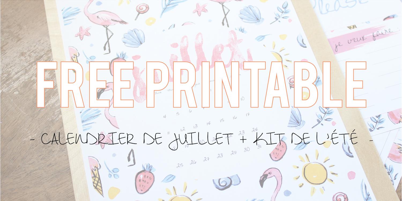 Free Printable | Calendrier de juillet + kit de l'été ☀️