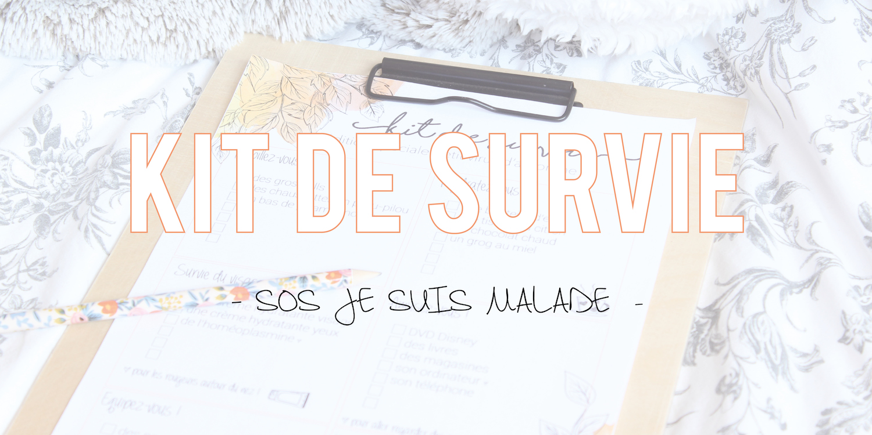 SOS Je suis malade 😷 | Kit de survie free printable + shopping