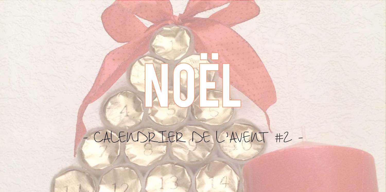 Noël| Calendrier de l'avent #2 🎅
