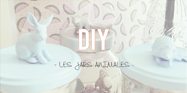 DIY| Les jars animales 🐰🐺