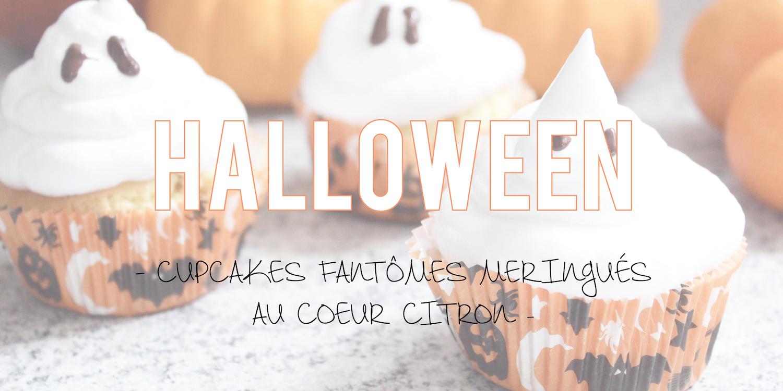 Halloween 🎃| Cupcakes fantômes meringués au coeur citron 🍋