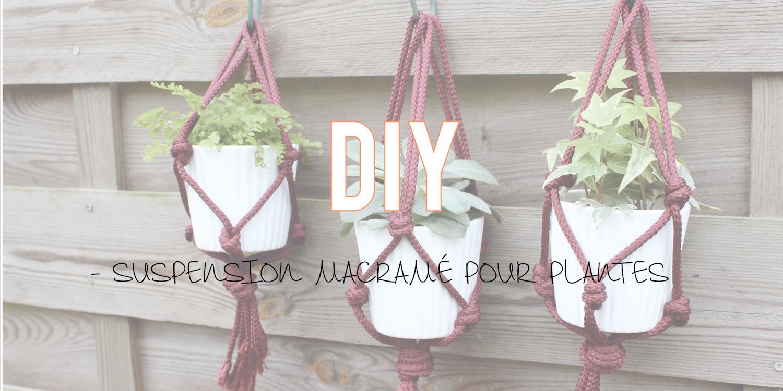 diy pour d corer suspension macram pour plantes. Black Bedroom Furniture Sets. Home Design Ideas