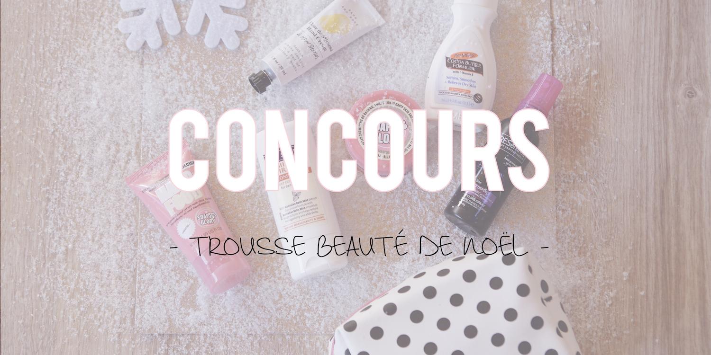 Concours | Trousse beauté de Noël 🎄