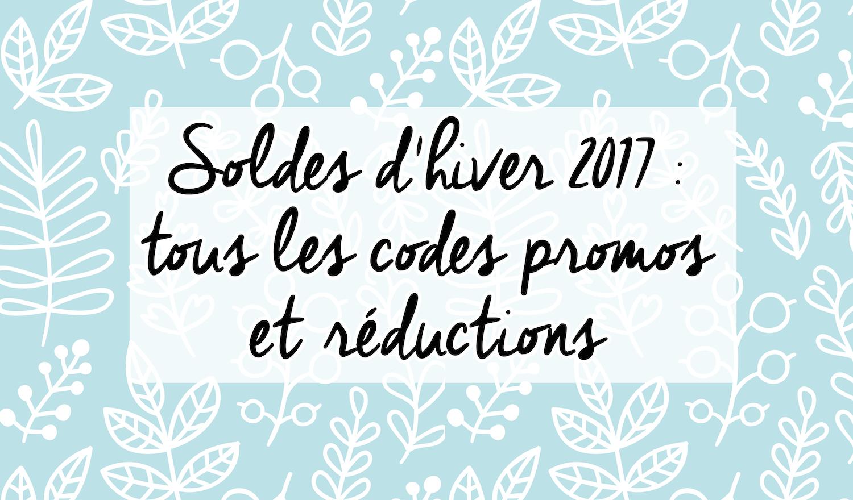 Soldes d'hiver 2017 : tous les codes promo + sélections shopping