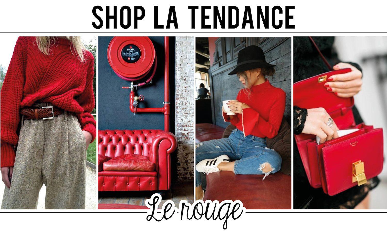 Shop la tendance : le rouge