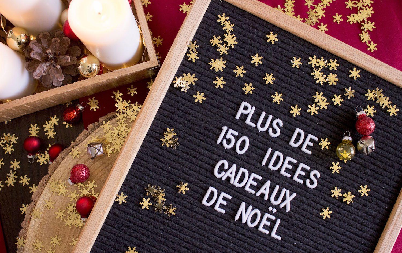 Plus de 150 idées cadeaux de Noël