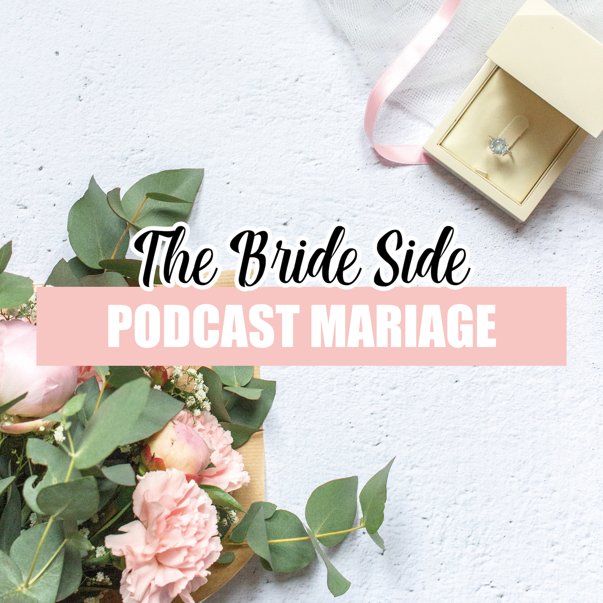 COUVERTURE PODCAST The Bride Side